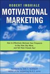 Motivational Marketing by Robert Imbriale